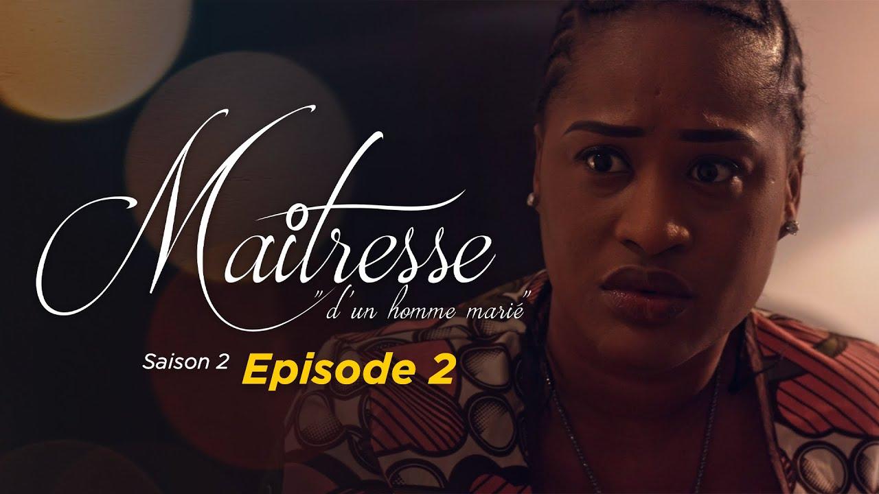 Maitresse d'un homme marié – Saison 2 – Episode 2