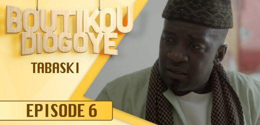 Boutikou Diogoye – Episode 6 – Tabaski
