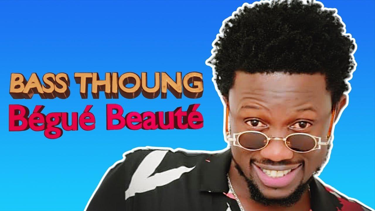 Bass Thioung – Bégué Beauté (Audio Officiel)